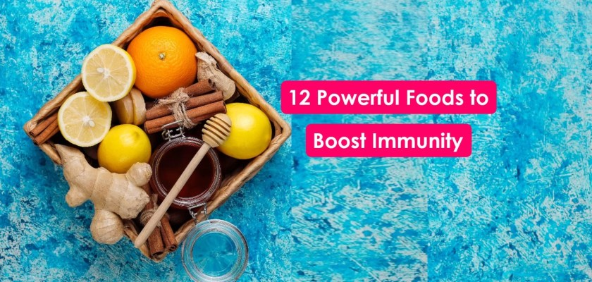 Powerful foods that boost immunity system