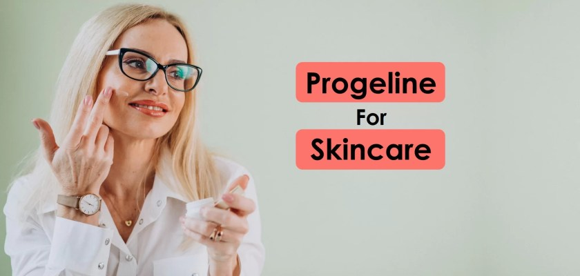Progeline for skin care, an anti aging cream