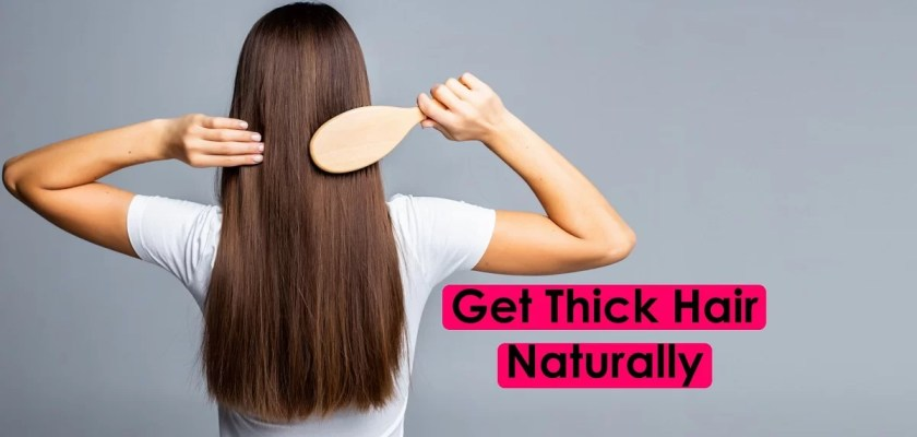Get thick hair naturally, how to get thick hair, how to increase density of hair