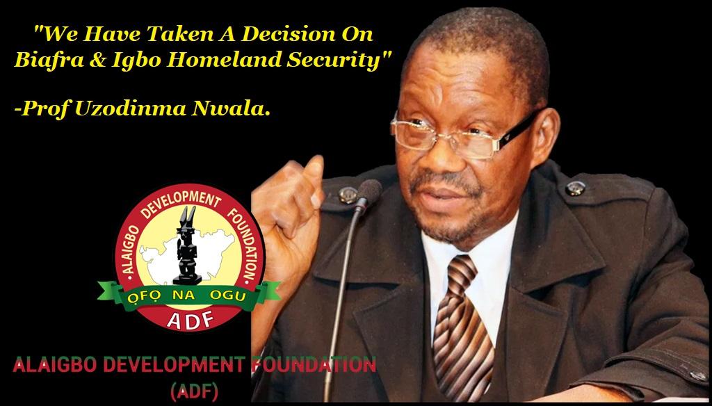 Nigeria Has Become Fulani Estate -Alaigbo President, Prof. Nwala
