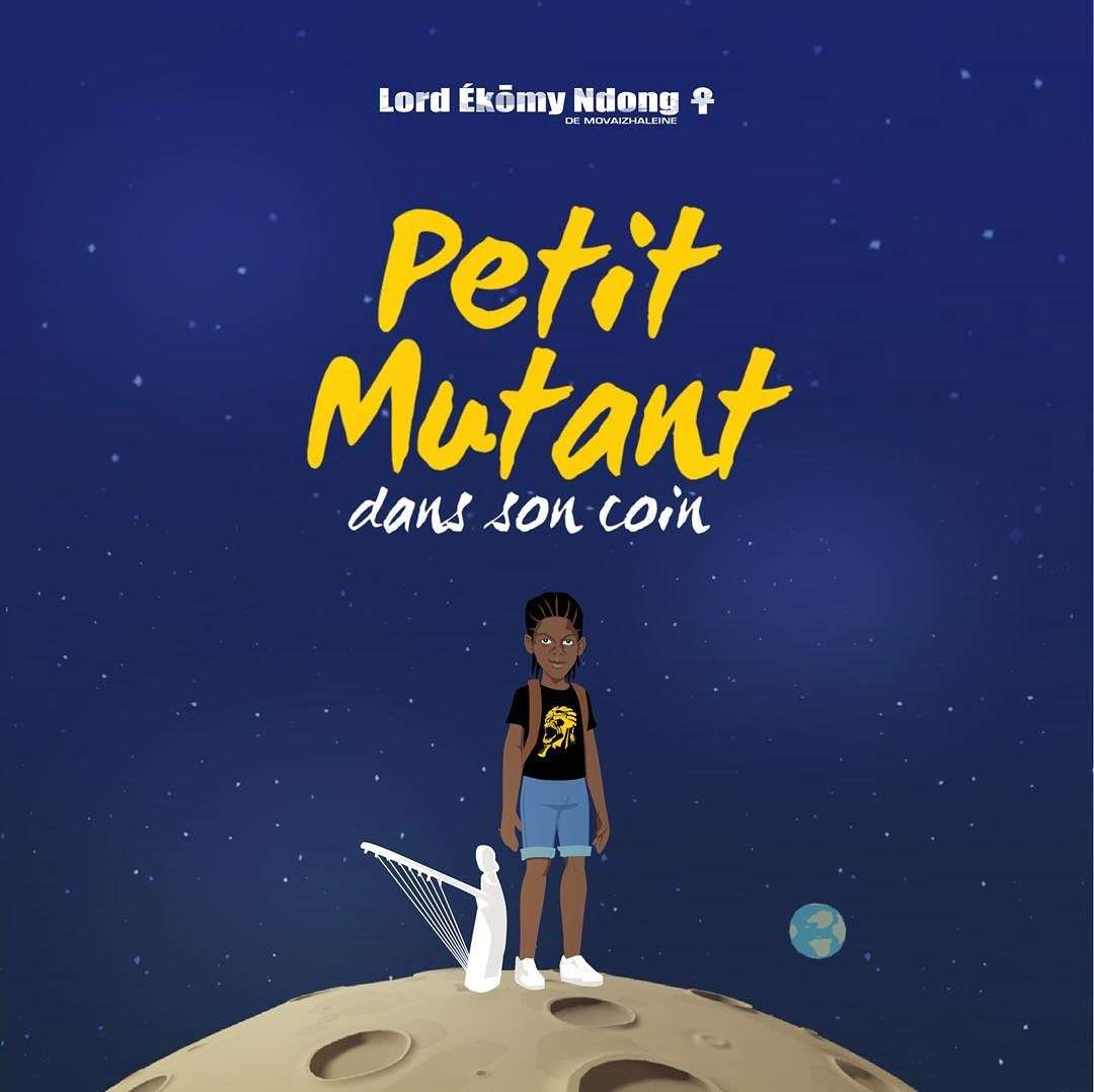 bwelitribe-petit-mutant-dans-son-coin-lord-ekomy-ndong-cover-front