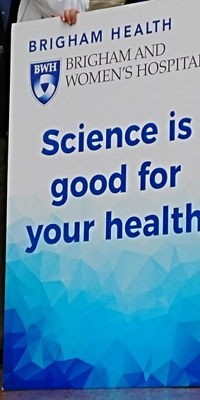 """BWH's sign proclaims """"Science is good for your health"""""""