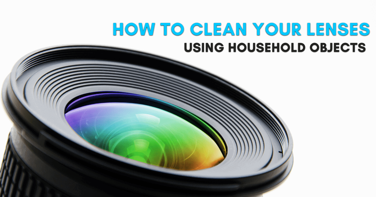 How To Clean A Camera Lens Without A Cleaning Kit