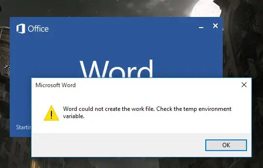 Word could not create the work file. Check the temp environment variable