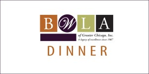 BWLA Fall Mentoring Dinner @ Winston & Strawn LLP | Chicago | Illinois | United States