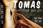 Joh 20:24-29 Tomas, 'n twyfelaar wat glo