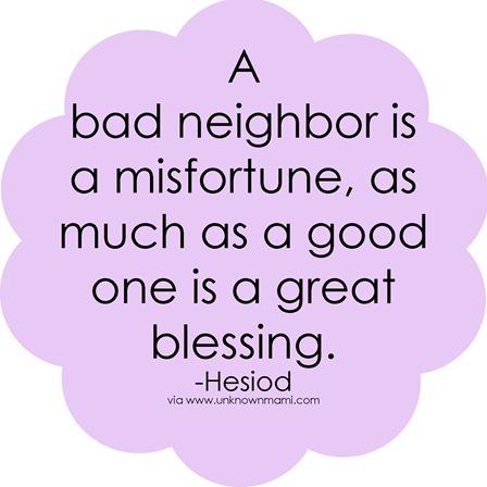 Bad-neighbor-quote