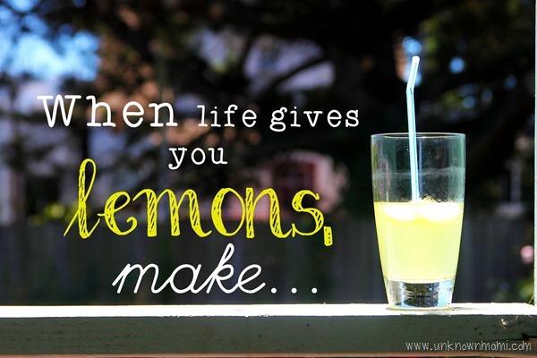 When_life_gives_you_lemons_make_lemondae-unknownmami