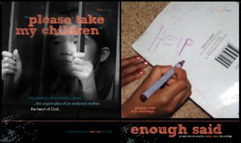 """Part of the """"please take my children campaign"""" poster series by Tribal Marks and 'Dami"""