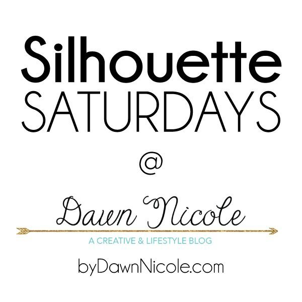 Silhouette Saturdays