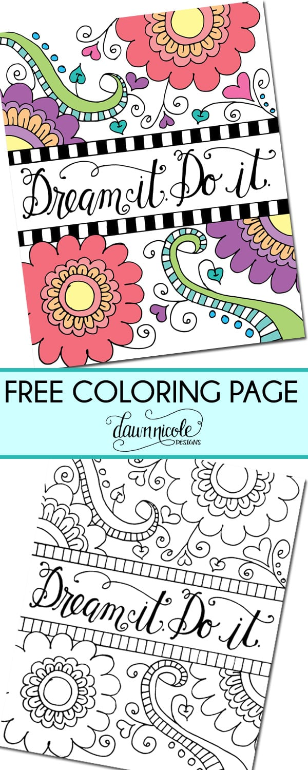 Free Coloring Page: Dream it. Do it. | Dawn Nicole Designs®