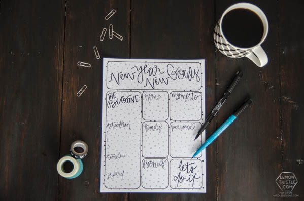 New Year, New Goals! Hand Lettered Resolutions Worksheet Printable - Lemon Thistle for Dawn Nicole Designs