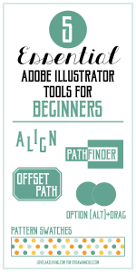 Illustrator for Beginners: The 5 Most Essential Tools