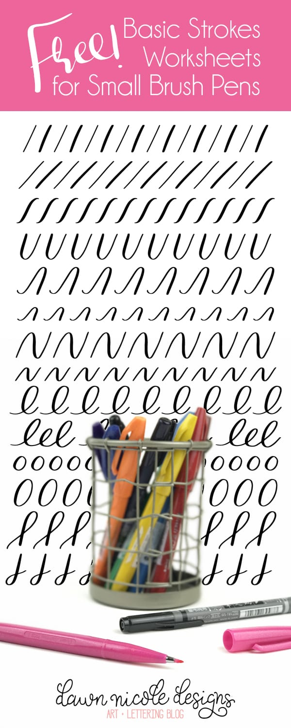 Basic Strokes Worksheets for Small Brush Pens | Dawn Nicole Designs®