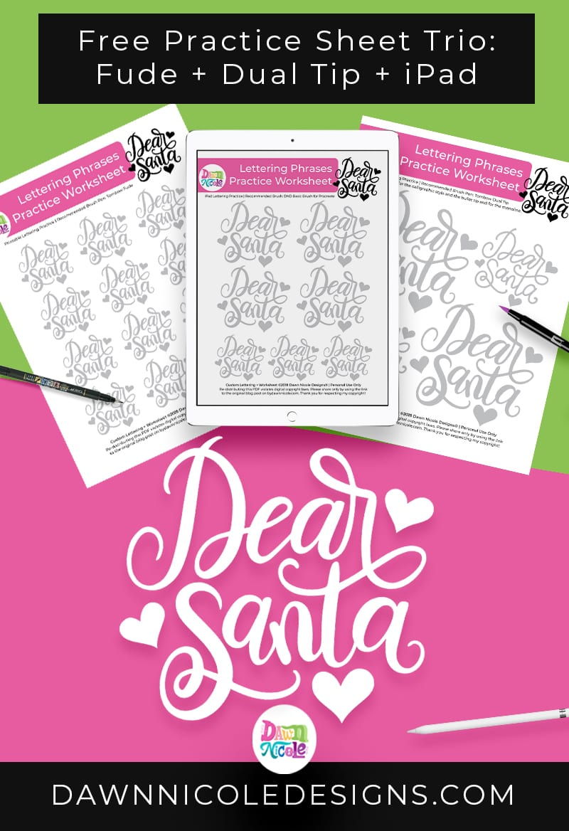 Dear Santa Lettering Practice Sheets.A trio of custom worksheets for use with your iPad, the Tombow Fude, and the Tombow Dual Tip!