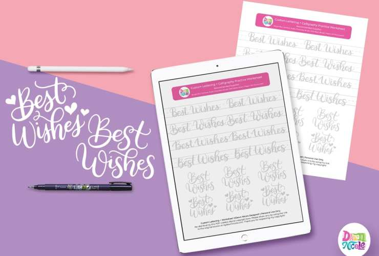 Best Wishes Brush Calligraphy Practice Sheets. Grab these free brush calligraphy practice sheets in printable and Procreate friendly formats!