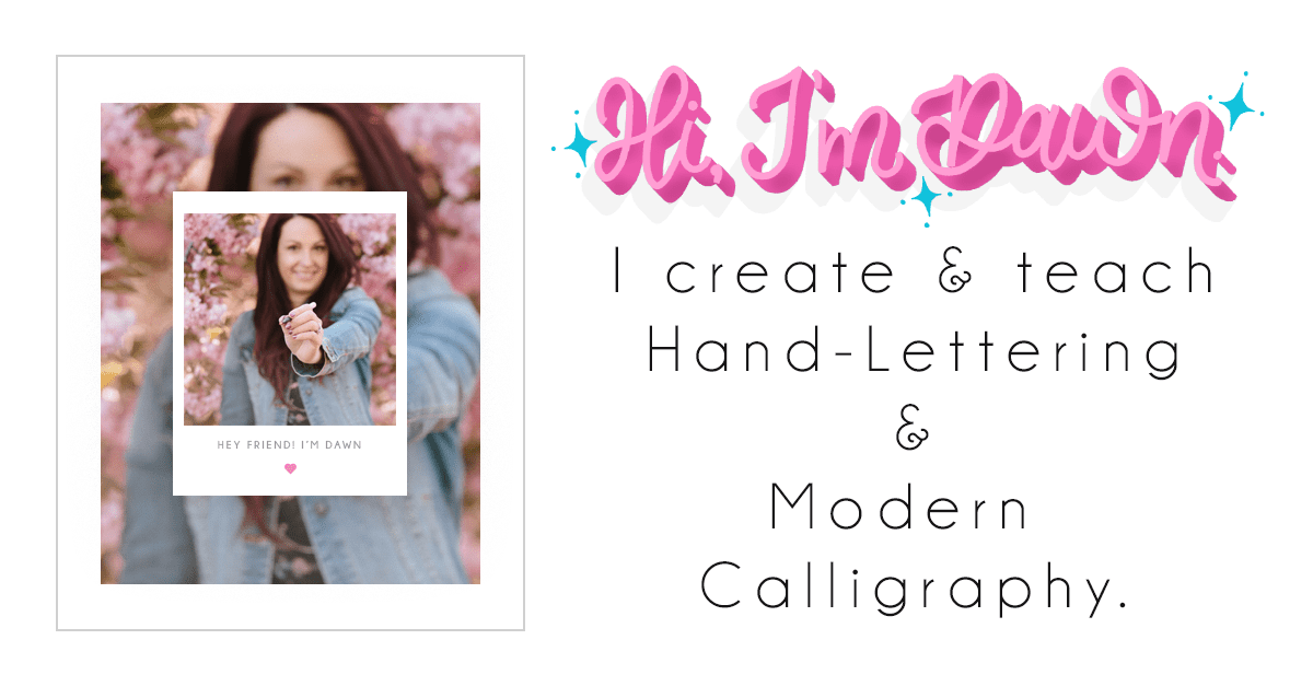 Dawn Nicole Designs | The Art of Hand Lettering + Modern Calligraphy