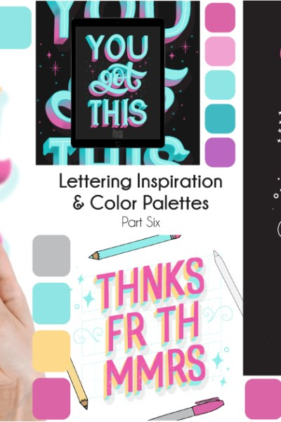 Hand Lettering Inspiration: Part Six. I'm sharing all my lettering challenge work from this month, along with some lettering tips and my color palettes!