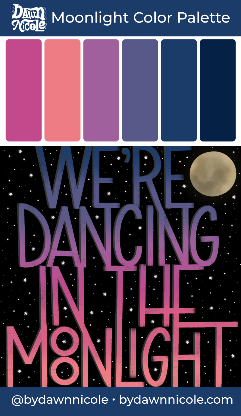 """Dancing in the Moonlight Color Palette. Grab the color palette I used for my hand-lettered """"Wild About You"""" artwork + tips for how to use it!"""