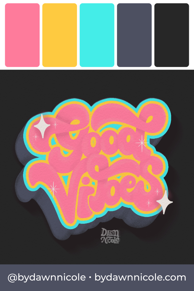 "Good Vibes Color Palette. Grab the color palette I used for my hand-lettered ""Good vibes"" artwork + tips for how to use it!"