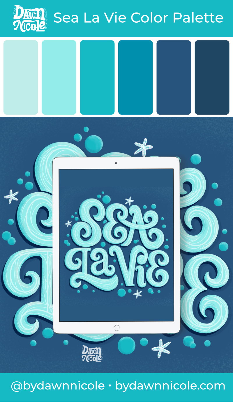 Sea La Vie Color Palette. I'm sharing my free monochrome color palette along with a few tips to level up your lettering.