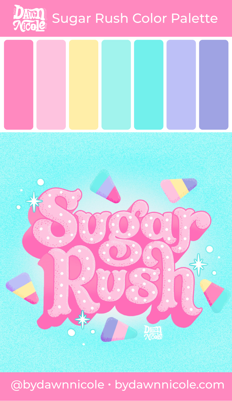 "Sugar Rush Color Palette. Grab the free color palette I used to create this ""Sugar Rush"" hand lettering in the Procreate app!"
