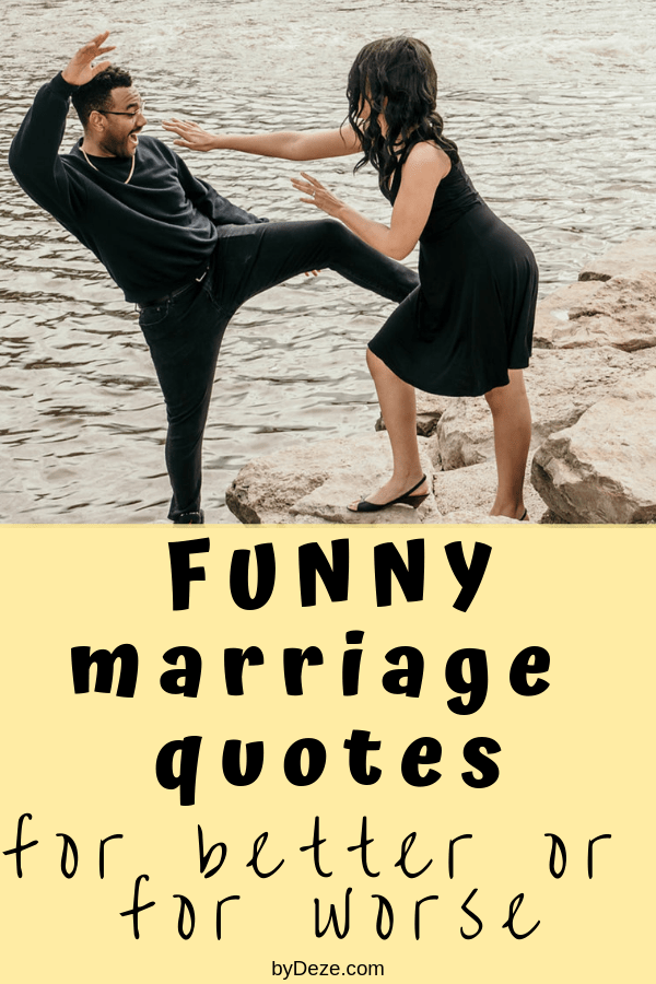 65 Funny Quotes About Marriage That Every Couple Will Understand