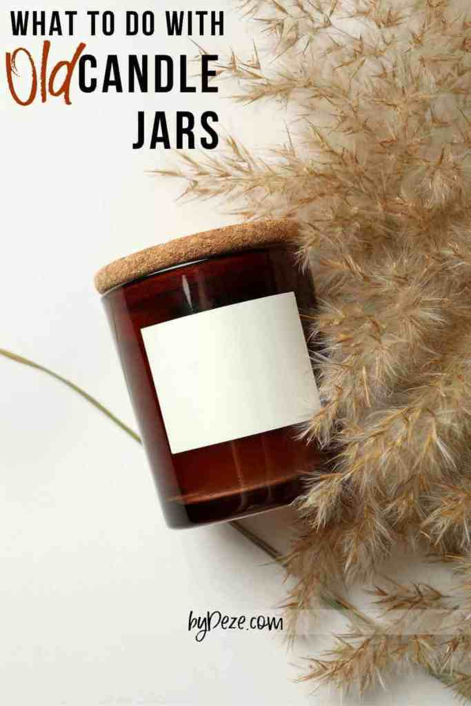what to do with old candle jars ideas