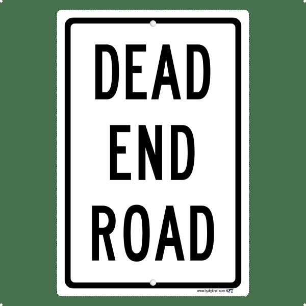 Dead End Road - aluminum sign