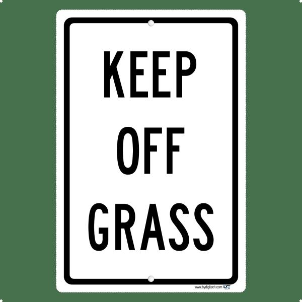 Keep Off Grass - aluminum sign