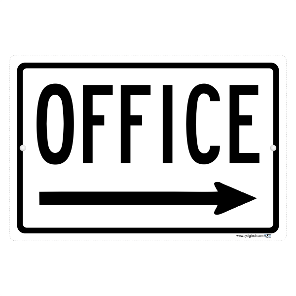Office Sign With Right Pointing Arrow - aluminum sign