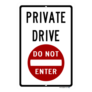 Private Drive Do Not Enter Symbol -aluminum sign