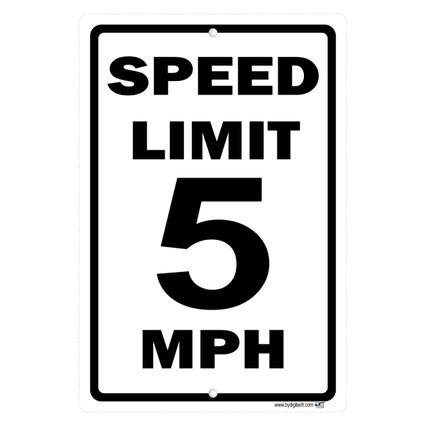 Speed Limit 5 MPH - aluminum sign