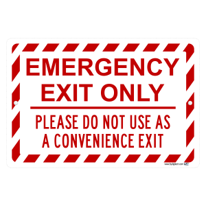 Emergency Exit Only Do Not Use Aluminum Sign