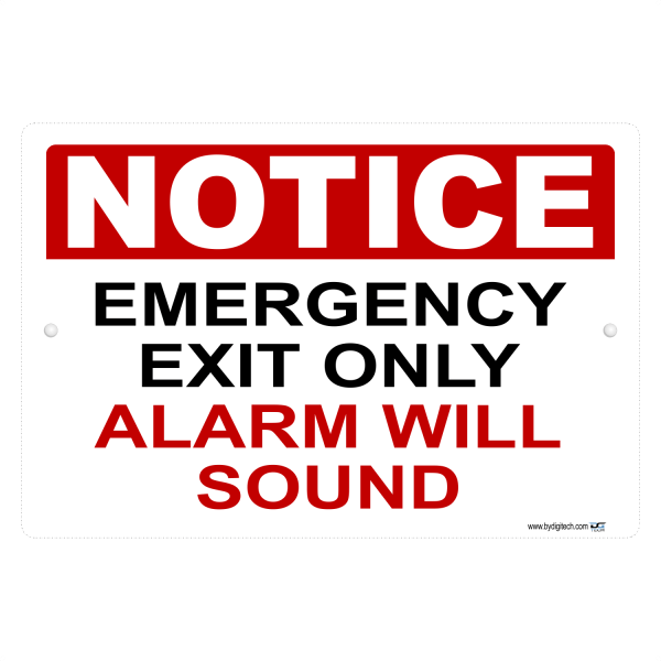 Notice Emergency Exit Only Alarm Will Sound Aluminum Sign