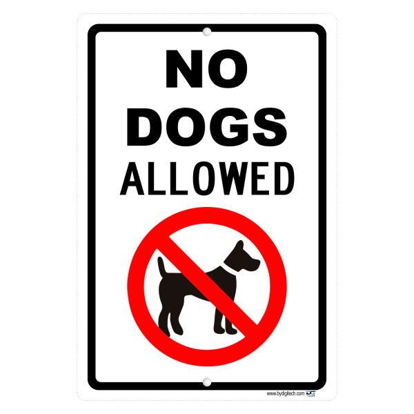 No Dogs Allowed Aluminum Sign