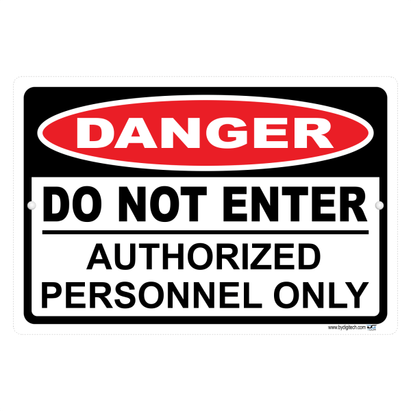 Danger Do Not Enter Authorized Personnel Only Aluminum Sign