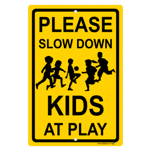 Please Slow Down Kids Ay Play Yellow Aluminum Sign
