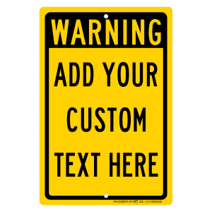 Custom Warning Sign With Your Text Personalized Yellow Aluminum Sign