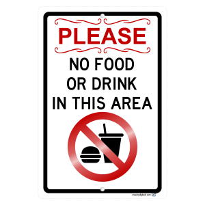 Please No Food Or Drink In This Area Symbol Aluminum Sign