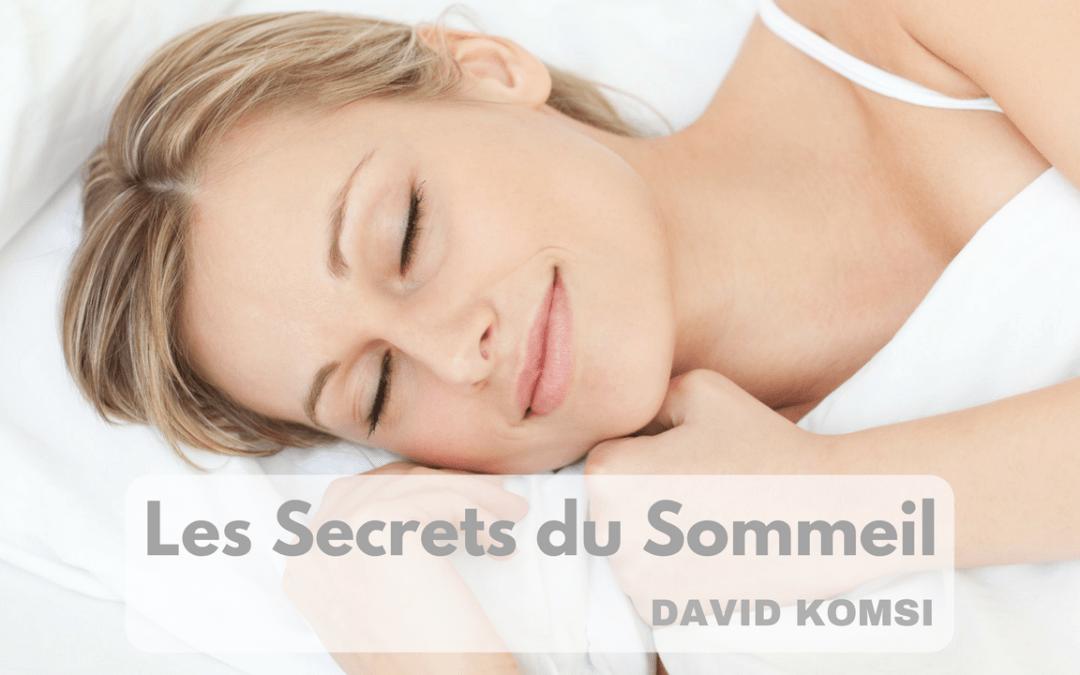 Les Secrets du Sommeil