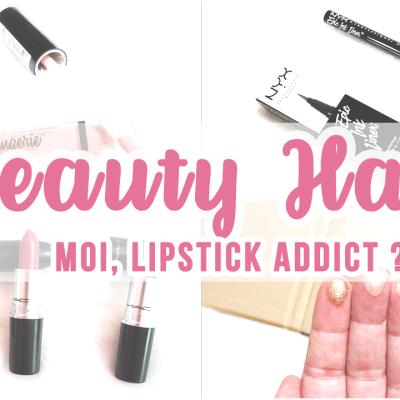 [Beauty Haul] Non, je ne suis pas Lipstick Addict !