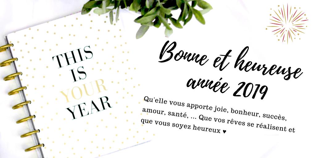 Bonne et heureuse année 2019 ♥
