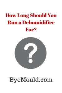 How Long Should You Run a Dehumidifier