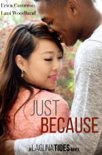 Just Because Laguna Tides Book 4
