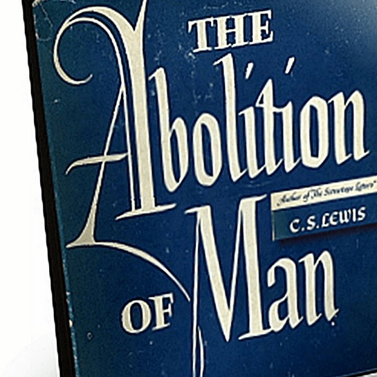 Get C.S. Lewis's The Abolition of Man for 99 Cents for Kindle