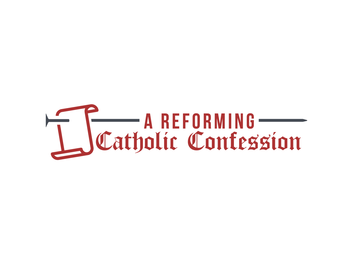 Should I Sign A Reforming Catholic Confession?
