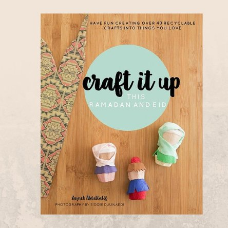 Zed & Q – Craft it up this Ramadan and Eid – A craft book to treasure