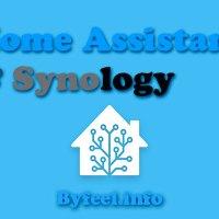 Un Serveur domotique Home Assistant ( HASS.IO ) sous Synology - Partie 1