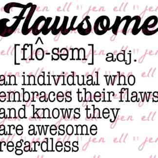 Flawsome Cut File